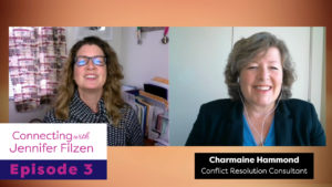 Connecting with Jennifer Filzen - Episode 3 - Charmaine Hammond