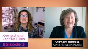 Connecting with Jennifer Filzen - Episode 3 - Charmaine Hammond