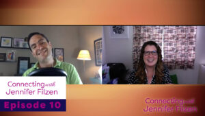 Connecting with Jennifer Filzen - Episode 10 - Pablo Gonzalez