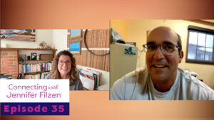 Connecting with Jennnifer Filzen-Ep-035-Kyle-Wareham-thumbnail